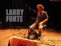 Vlog  3, Larry Forte
