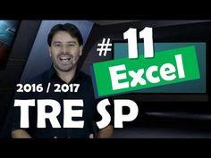Excel 2013 Concurso TRE SP 2016 2017 Informática # 11