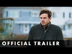 Manchester by the sea.  Movie trailer.  YouTube