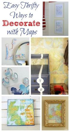 Easy Thrifty Ways to Decorate with Maps at The Happy Housie