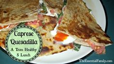 Recipe: Caprese Quesadilla-Trim Healthy S Recipe