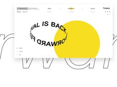 forward festival designed by Manuel Haring for wild. Website Design Layout, Web Layout, Design Web, Page Design, Layout Design, Webdesign Layouts, Self Branding, Ui Web, Motion Design