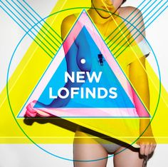 The New LoFinds