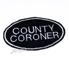 White County Coroner Euro Style Name Badge Iron On Embroidery Patch MTCoffinz