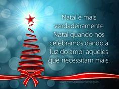 Natal é mais verdadeiramente Natal quando nós celebramos dando a luz do amor aqueles que necessitam mais.