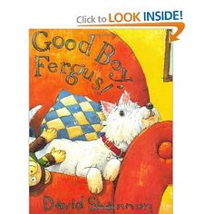 Good Boy, Fergus! by David Shannon (10/2012)