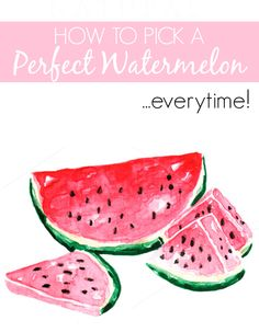 How to pick a GOOD watermelon -- hint: look for this creamy yellow spot!