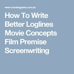 20 Best Loglines images in 2019 | Writing, Writing tips