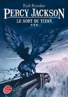Percy Jackson - Tome 3 - Le sort du Titan