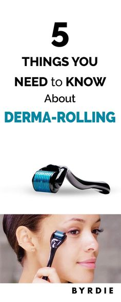 5 Things You Need to Know About Derma-Rolling