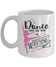 Cute coffee mug for dancers!