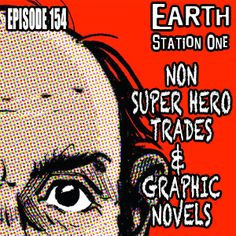 This week, Mike Faber, Michael Gordon, and the 2013 Pulp Ark Award-Winning Best Author Bobby Nash give the spinner rack a few turns and take a look at some of our favorite graphic novels and collected trades – no capes allowed!   www.esopodcast.com