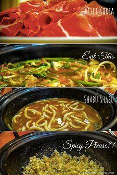 Visit Korea for Shabu Shabu, Spicy Please!