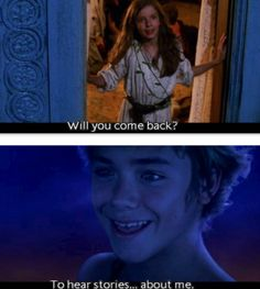 Peter Pan... but he never does :'(