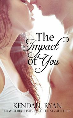 The Impact of You by Kendall Ryan, http://www.amazon.com/dp/B00D9EX4XO/ref=cm_sw_r_pi_dp_DWvTrb1TZSHCA