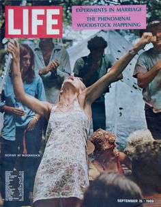LIFE magazine cover, September featuring an image from Woodstock 1969 Woodstock, Woodstock Festival, Woodstock Hippies, Woodstock Music, Hippie Man, Hippie Love, Life Magazine, Norman Rockwell, Mundo Hippie