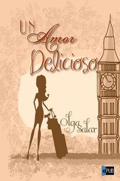 Un amor delicioso | epubgratis.me | ePub: eBooks con estilo | Libros gratis en español | iPad. iPhone. iPod. Papyre. Sony Reader. Kindle. Nook.