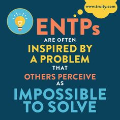 ENTPs are often inspired by a problem that others perceive as impossible to solve. Don't know your Myers Briggs type? Meet with a CCBC Career Counselor today to learn more about your personality and best-fit careers! Entp Personality Type, Personality Psychology, Inner Me, Myers Briggs Personalities, Enneagram Types, Entj, Good To Know, Inspired, Psicologia