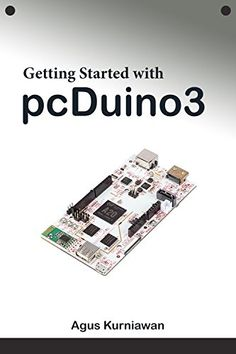 Cubieboard 4 with alwinner octa core a80 do it yourself and download getting started with pcduino3 ebook free by agus kurniawan in pdf epubmobi solutioingenieria Gallery