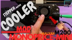 Monoprice mini or Malyan cooler mod, stepper moter cooling after the heatbed wire mod 3d Printer, Company Logo, Wire