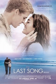 One of my favorite movies, Last Song.