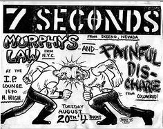 7 Seconds + Murpy's LAw = rad show indeed. I like the moshers butting heads here. Music X, Music Flyer, Music Stuff, Punk Subculture, Minor Threat, Punk Poster, Hardcore, 7 Seconds, Punks Not Dead