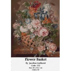 Gobelin Set Flower Basket by Jacobus Linthorst Flower Basket, Cross Stitch Kits, Tapestry, Cos, Painting, Goblin, Embroidery, Hanging Tapestry, Tapestries