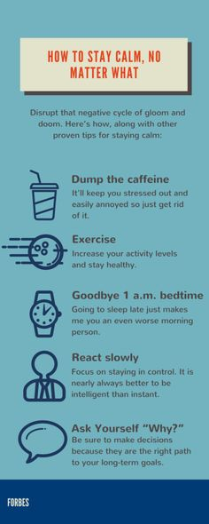How To Stay Calm, No Matter What