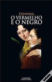 .   Dos Meus Livros: O Vermelho e o Negro - Stendhal