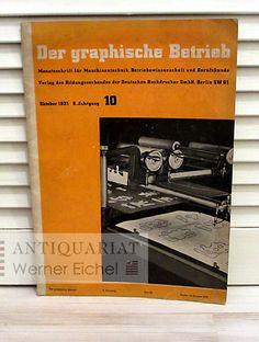 Cover Der graphische Betrieb, Monatschrift für Maschinentechnik, Betriebswissenschaft und Berufskund,  6. Jahrgang, Heft 10, Oktober 1931