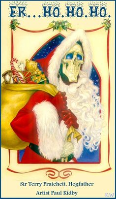 Er...Ho.Ho.Ho - Death as the Hogfather by Paul Kidby from the Discworld books by Terry Pratchett. Art poster by Kim White.