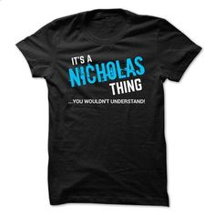 SPECIAL - It a NICHOLAS thing     - #tshirt drawing #sweatshirt storage. I WANT THIS => https://www.sunfrog.com/Funny/SPECIAL--It-a-NICHOLAS-thing--.html?68278