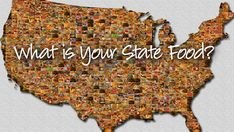 State Foods... a study of the states... and food = Pieper boys' dream come true:)