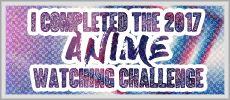 2017 Anime Watching Challenge - Sign Up - Forums - MyAnimeList.net
