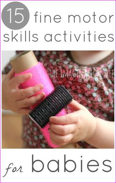 Simple and engaging fine motor skills activities for babies and toddlers to help to encourage muscle strength, co-ordination and concentration