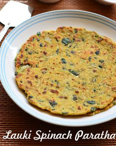 bottle-gourd-spinach-paratha North Indian Recipes, Indian Food Recipes, Indian Foods, Ethnic Recipes, Indian Breakfast, Breakfast For Dinner, Lunch Box Recipes, Dinner Recipes, Cooking Recipes