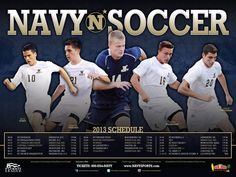 Check out the 2013 Navy Men's Soccer poster! The Mids open the season at Davidson on August 30, then host St. Francis Brooklyn in their home opener on September 5. For tickets, call 1-800-US4-NAVY! ‪#‎GoNavy‬
