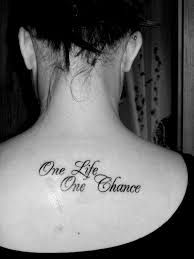 One life. One chance