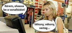 Vonalkód Really Funny, Funny Cute, Try Not To Laugh, Funny Pins, Puns, True Stories, Laughter, Haha, Have Fun