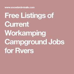 Free Listings of Current Workamping Campground Jobs for Rvers