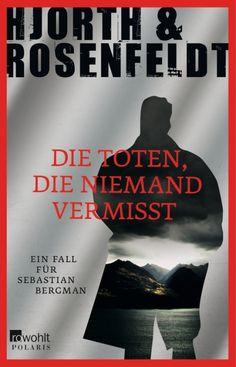 Sebastian Bergman, Kriminalpsychologe Ganz nah am Abgrund.Beruflich und privat.In den Bergen von Jämtland stürzt eine Wanderin ab. Sie überlebt. Jemand ...