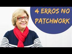 4 ERROS no Patchwork | Ana Cosentino | Patchwork Sem Segredos 51 - YouTube