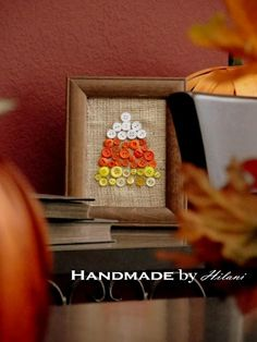 Handmade by Hilani: Fall Decorating {Candy Corn Project}