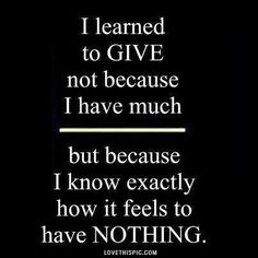i learned to give life quotes quotes positive quotes quote life wise advice wisdom life lessons beautiful quote