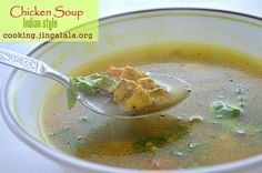 Simple Chicken Soup Recipe - Step by Step Fall Soup Recipes, Healthy Soup Recipes, Diet Recipes, Delicious Recipes, Indian Chicken Soup Recipe, Chicken Soup Recipes, Chicken Soups, Pork Soup, Beef Soups