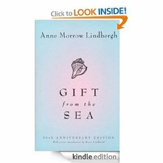Amazon.com: Gift from the Sea : Anne Morrow Lindbergh: many years after its first publication, this book's great and simple wisdom continues to influence women's lives