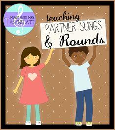 Music With Mrs. Tanenblatt: Teaching Partner Songs and Rounds