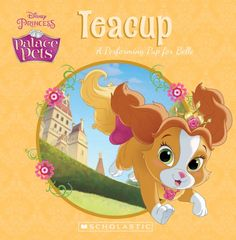 The Store - Disney Palace Pets: Teacup: A Performing Pup for Belle - Book - The Store Palace Pets, Princess Peach, Disney Princess, New Friendship, Disney Dream, Good Books, Pup, Tea Cups, Crafts For Kids
