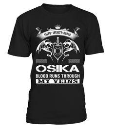 OSIKA Blood Runs Through My Veins