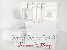 How to nail serger tension once and for all